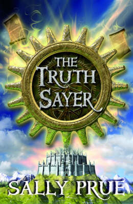 The Truth Sayer by Sally Prue