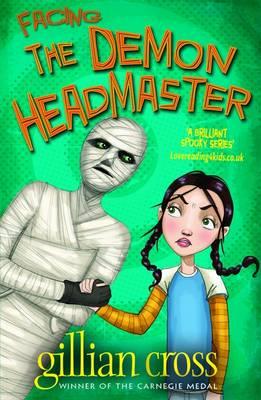 Facing the Demon Headmaster - 6 by Gillian Cross