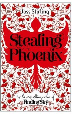 Stealing Phoenix by Joss Stirling