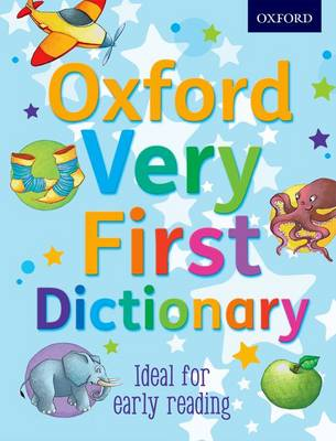 Oxford Very First Dictionary by Clare Kirtley