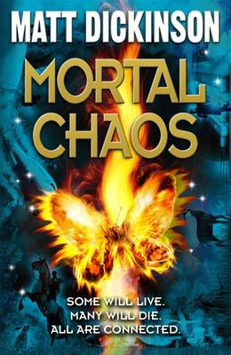 Mortal Chaos by Matt Dickinson