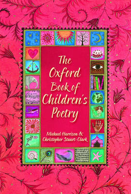 Oxford Book Of Children's Poetry by Michael Harrison, Christopher Stuart-clark