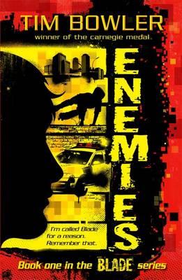 Blade 1: Enemies by Tim Bowler