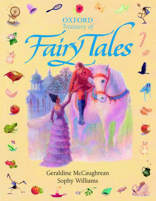 Oxford Treasury Of Fairy Tales by Geraldine McCaughrean & Sophy Williams