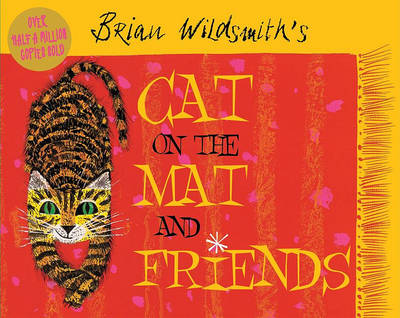 Cat on the Mat and Friends by Brian Wildsmith