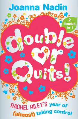 Double or Quits Rachel Riley's Year of (almost) Taking Control by Joanna Nadin