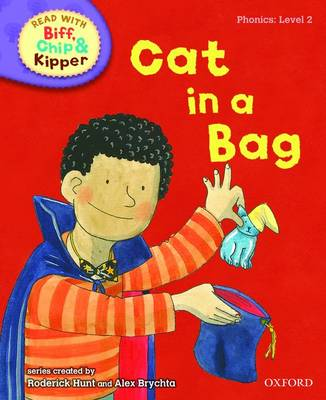 Read with Biff, Chip, and Kipper : Phonics : Level 2 : Cat in a Bag by Roderick Hunt, Annemarie Young, Kate Ruttle