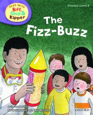 Read with Biff, Chip, and Kipper : Phonics : Level 2 : The Fizz-buzz by Roderick Hunt, Annemarie Young, Kate Ruttle