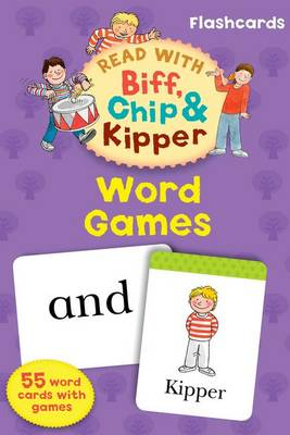 Read with Biff, Chip, and Kipper Flashcards: Word Games by Roderick Hunt, Annemarie Young, Kate Ruttle