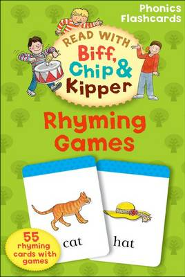 Oxford Reading Tree Read with Biff, Chip, and Kipper: Phonics Flashcards: Rhyming Games by Kate Ruttle, Roderick Hunt, Annemarie Young