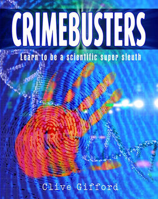 Crimebusters by Clive Gifford