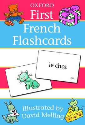 Oxford First French Flashcards by David Melling