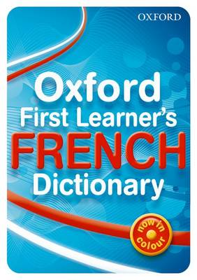 Oxford First Learner's French Dictionary by