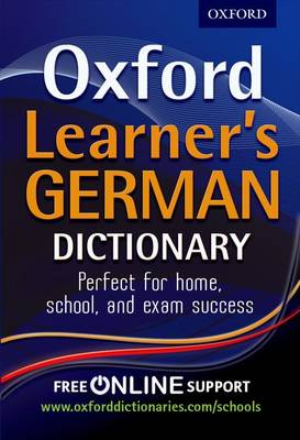 Oxford Learner's German Dictionary by Oxford Dictionaries