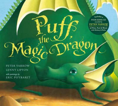 Puff The Magic Dragon by Peter Yarrow, Lenny Lipton