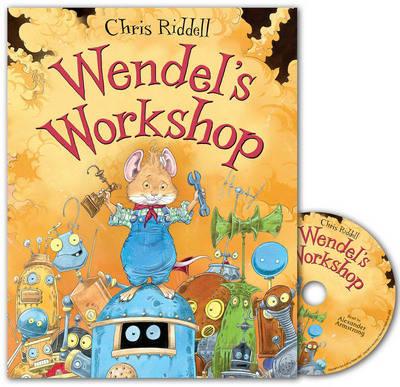 Wendel's Workshop CD by Chris Riddell