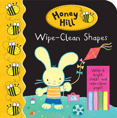 Honey Hill: Wipe-clean Shapes by Honey Hill