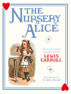The Nursery Alice (illustrated by Sir John Tenniel) by Lewis Carroll