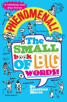 Phenomenal! The Small Book of Big Words by Jonathan Meres