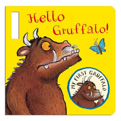 My First Gruffalo: Hello Gruffalo! Buggy Book by Julia Donaldson