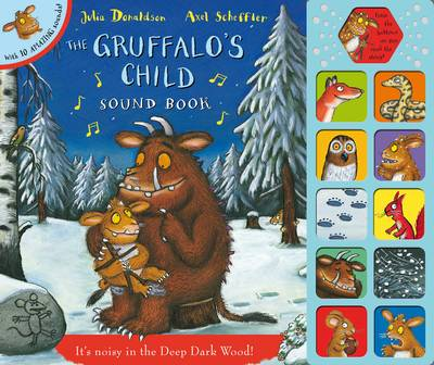 Gruffalo's Child Sound Book by Julia Donaldson