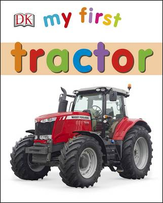 My First Tractor by
