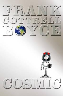 Cosmic by Frank Cottrell Boyce