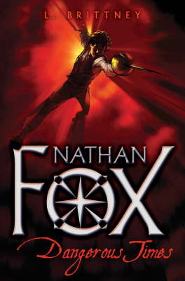 Nathan Fox: Dangerous Times by L Brittney