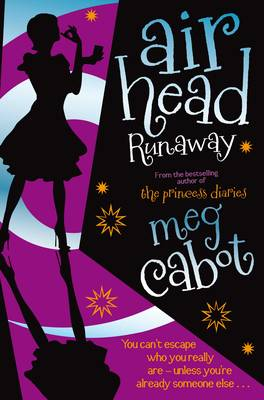 Airhead: Runaway by Meg Cabot
