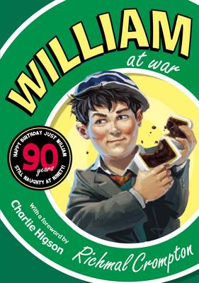 William At War (90th Anniversary Edition) by Richmal Crompton