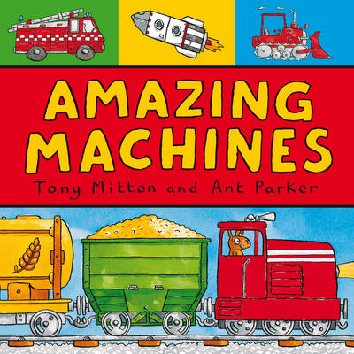 Amazing Machines by Tony Mitton