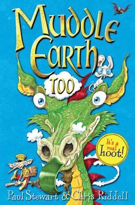Muddle Earth Too by Paul Stewart