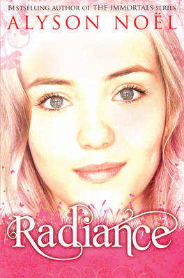 Radiance - A Riley Bloom Novel by Alyson Noel