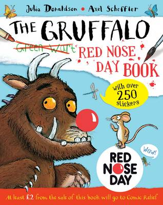 The Gruffalo Red Nose Day Book by Julia Donaldson