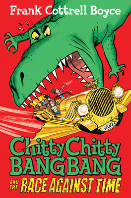 Chitty Chitty Bang Bang 2: The Race Against Time by Frank Cottrell Boyce