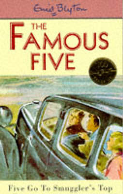 The Famous Five: Five go to Smuggler's Top by Enid Blyton