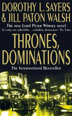 Thrones, Dominations by Dorothy L. Sayers, Jill Paton Walsh