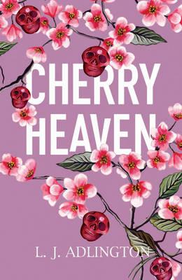 Cherry Heaven by L J Adlington