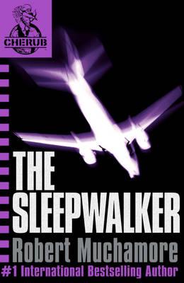 The Sleepwalker. Part of the Cherub Series by Robert Muchamore