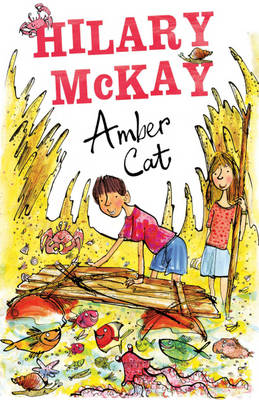 Amber Cat by Hilary Mckay