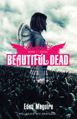Beautiful Dead: Jonas by Eden Maguire