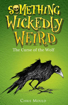 Something Wickedly Weird: The Darkling Curse by Chris Mould