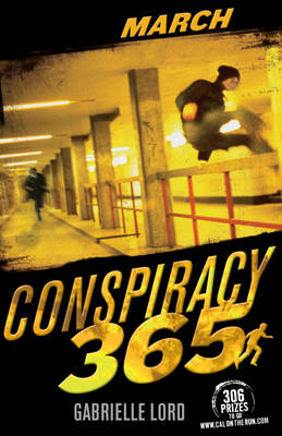 Conspiracy 365: March by Gabrielle Lord
