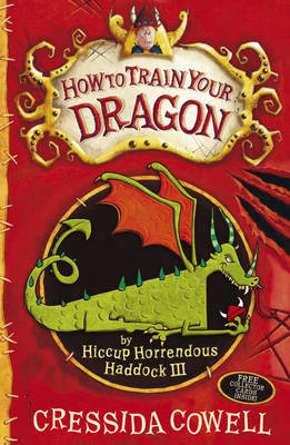 Hiccup: How to Train Your Dragon by Cressida Cowell