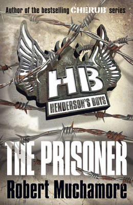 The Prisoner by Robert Muchamore