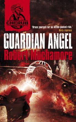 Guardian Angel by Robert Muchamore