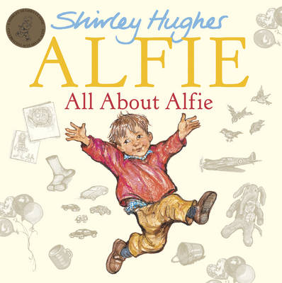 All About Alfie by Shirley Hughes