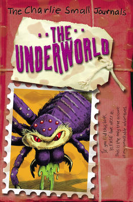 Charlie Small: The Underworld by Charlie Small