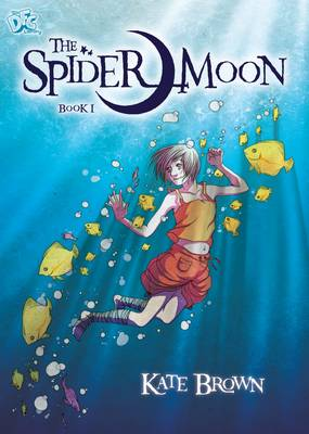 Spider Moon: Part of the DFC library by Kate Brown