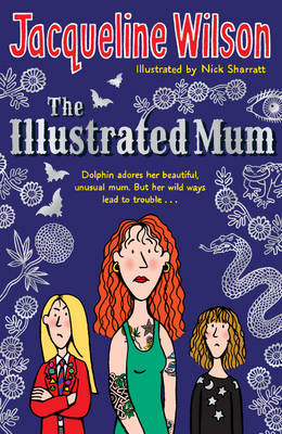 Illustrated Mum by Jacqueline Wilson